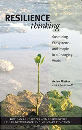 Resilience Thinking Sustaining Ecosystems and People in a Changing World Illustrated, Walker PhD, Brian, Reid, Walter -