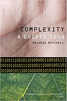 Complexity A Guided Tour 1, Mitchell, Melanie -
