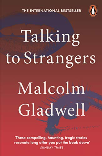 Talking to Strangers What We Should Know about the People We Don't Know -  edition by Gladwell, Malcolm. Health, Fitness & Dieting   @ .