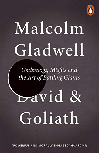 David and Goliath Underdogs, Misfits and the Art of Battling Giants -  edition by Gladwell, Malcolm. Health, Fitness & Dieting   @ .