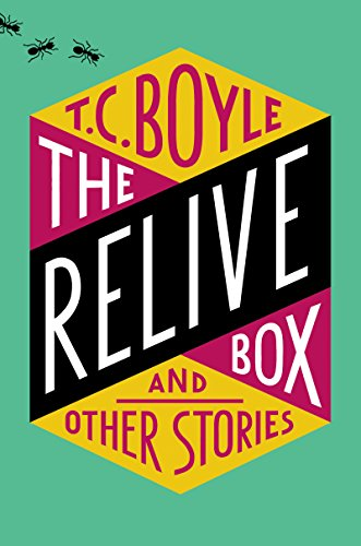 The Relive Box and Other Stories -  edition by Boyle, T.C.. Literature & Fiction   @ .