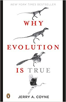 Why Evolution Is True -  edition by Coyne, Jerry A.. Religion & Spirituality   @ .