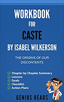 Work for Caste by Isabel Wilkerson The Origins of Our Discontents  Reads, Genius
