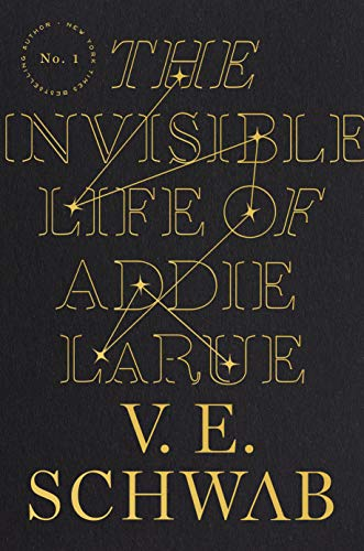 The Invisible Life of Addie LaRue -  edition by Schwab, V. E.. Literature & Fiction   @ .