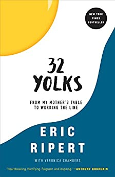 Yolks From My Mother's Table to Working the Line -   by Ripert, Eric, Chambers, Veronica. Cook, Food & Wine   @ .