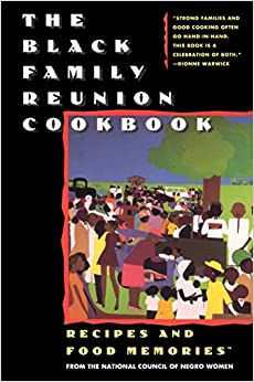 The Black Family Reunion Cook Black Family Reunion Cook National Council of Negro Women