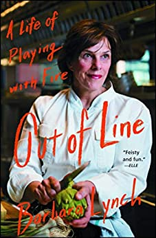 Out of Line A Life of Playing with Fire  Lynch, Barbara