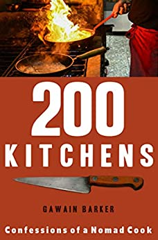 Kitchens Confessions of a Nomad cook  Barker, Gawain