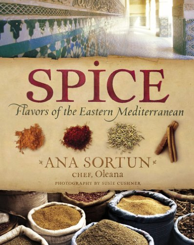 Spice Flavors of the Eastern Mediterranean -   by Sortun, Ana. Cook, Food & Wine   @ .