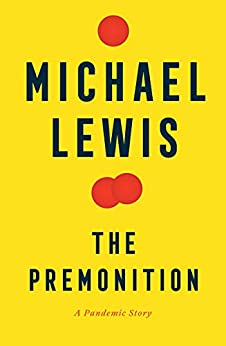The Premonition A Pandemic Story Lewis Michael