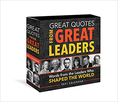 Great Quotes from Great Leaders Boxed Calendar Inspirational Quotes From Leaders Who Shaped the World Daily Calendar Desk Gift for Him Office Gift for Her Sourc
