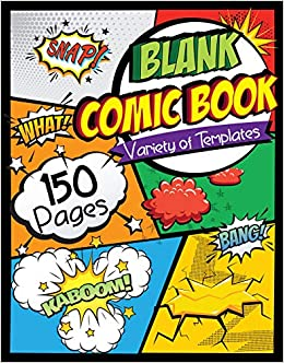Blank Comic Draw Your Own Comics Pages of Fun and Unique Templates A Large x Not and Sketch for Kids and Adults to Unleash Creativity Toddlerz Happy
