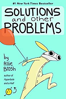 Solutions and Other Problems Brosh Allie Humor Entertainment