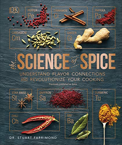 The Science of Spice Understand Flavor Connections and Revolutionize Your Cooking Farrimond Stuart Cook Food Wine