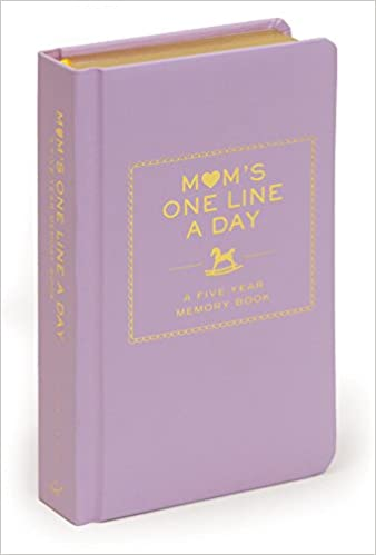 Mom s One Line a Day A Five Year Memory Chronicle LLC