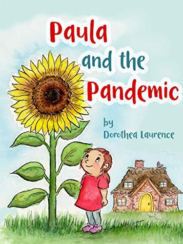 Paula and the Pandemic Laurence Dorothea Children