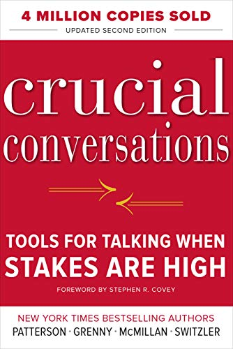 Crucial Conversations Tools for Talking When Stakes Are High Second Patterson Kerry Grenny Joseph McMillan Ron Switzler Al