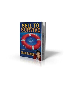 Sell To Survive Cardone Grant