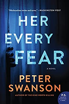 Her Every Fear A Novel Swanson Peter