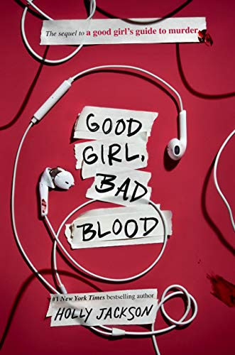 Good Girl Bad Blood The Sunday Times bestseller and sequel to A Good Girl s Guide to Murder Jackson Holly