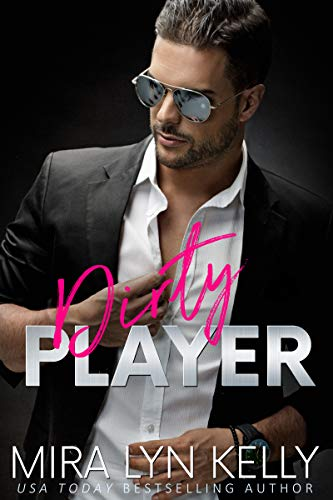 Dirty Player A Hockey Romance Back To You Kelly Mira Lyn Contemporary Romance