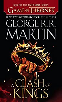 A Clash of Kings A Song of Ice and Fire Martin George R R Literature Fiction