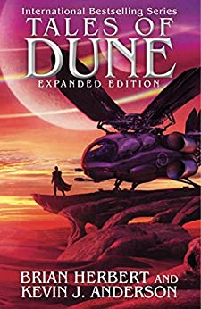 Tales of Dune Expanded Herbert Brian Anderson Kevin J