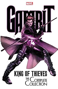 Gambit King Of Thieves The Complete Collection Gambit Asmus James Mann Clay Kirk Leonard NievesNeves Diogenes Pinna Amilcar Mann Clay Mann Clay Kirk Leonard Neves Diogenes Barrionuevo Al Pinna Amilcar Pham Khoi Various Asmus James