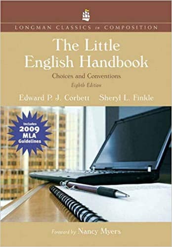 Little English Hand The Choices and Conventions Longman Classics MLA Update Longman Classics in Composition Corbett Edward Finkle Sheryl