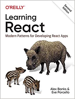 Learning React Modern Patterns for Developing React Apps Banks Alex Porcello Eve