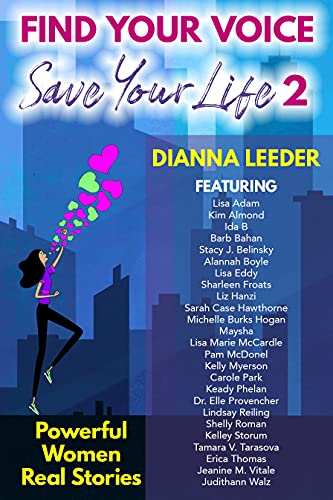 Find Your Voice Save Your Life Powerful Women Real Stories Leeder Dianna Religion Spirituality
