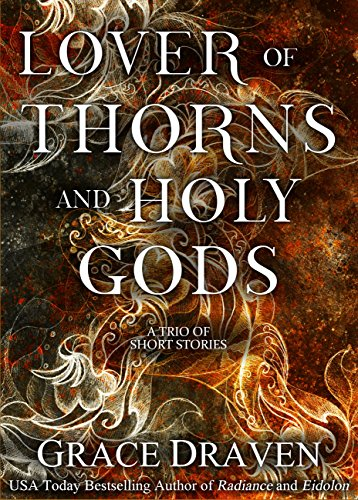 Lover of Thorns and Holy Gods Wraith Kings Draven Grace Gasway Lora Literature Fiction