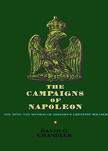 The Campaigns of Napoleon Chandler David G