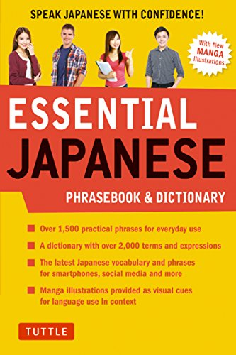 Essential Japanese Phras Dictionary Speak Japanese with Confidence Essential Phras and Dictionary Series Tuttle Publishing Reference