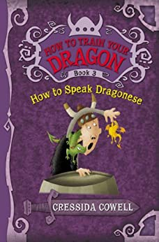 How to Train Your Dragon How to Speak Dragonese Cowell Cressida Children