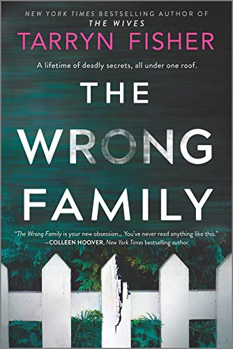 The Wrong Family A Thriller Fisher Tarryn
