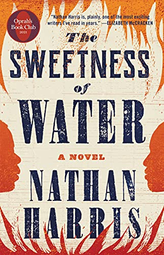 The Sweetness of Water Oprah s Club A Novel Harris Nathan Literature Fiction