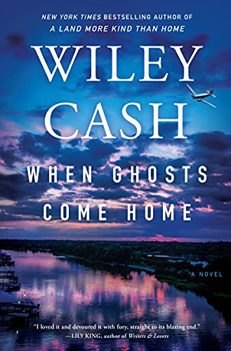 When Ghosts Come Home A Novel Cash Wiley Literature Fiction