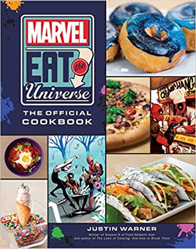 Marvel Eat the Universe The Official Cook Warner Justin