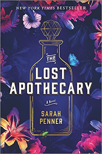 The Lost Apothecary A Novel Penner Sarah Literature Fiction