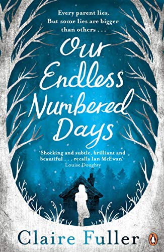 Our Endless Numbered Days Fuller Claire