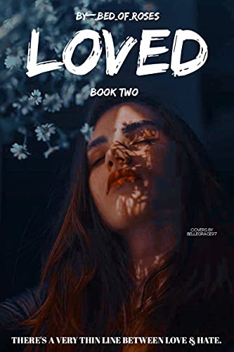 LOVED BOOK BULLIED SERIES BedOfRoses Contemporary Romance
