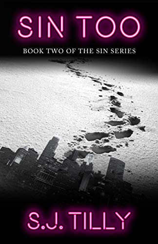 Sin Too Two of the Sin Series Tilly S J Romance