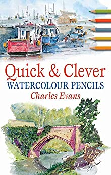 Quick and Clever Watercolour Pencils Evans Charles Arts Photography