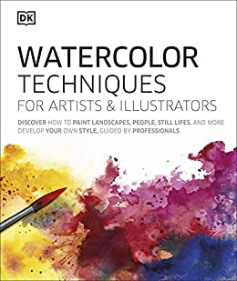 Watercolor Techniques For Artists and Illustrators DK Crafts Hobbies Home