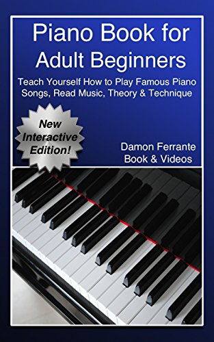 Piano for Adult Beginners Teach Yourself How to Play Famous Piano Songs Read Music Theory Technique Streaming Video Lessons Ferrante Damon Arts Photography