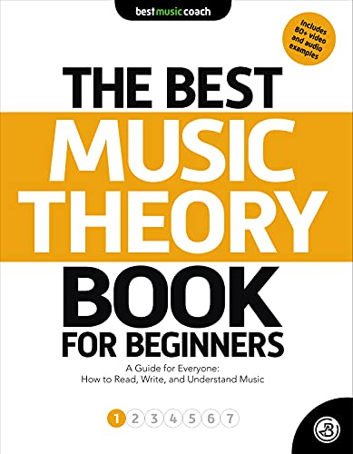 The Best Music Theory for Beginners A Guide for Everyone How to Read Write and Understand Music The Best Music Theory for Beginners Spencer Dan Arts Photography