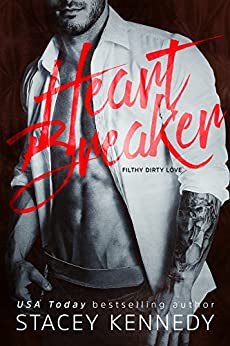 Heartbreaker Filthy Dirty Love Kennedy Stacey Contemporary Romance