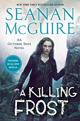 A Killing Frost October Daye McGuire Seanan