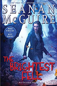 The Brightest Fell October Daye McGuire Seanan